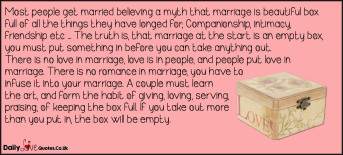 Most people get married believing a myth that marriage is beautiful box full of