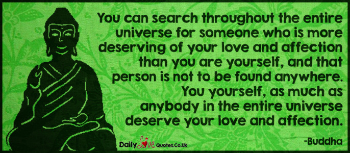 You can search throughout the entire universe for someone who is more deserving of your
