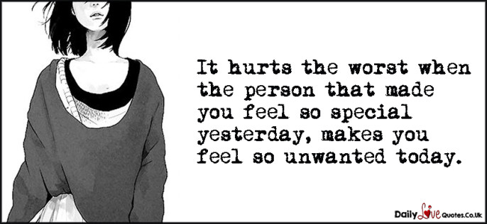 It hurts the worst when the person that made you feel so special