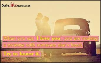 When you say 'I love you', you are making a promise
