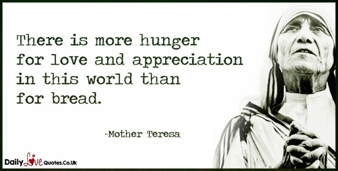 There is more hunger for love and appreciation in this