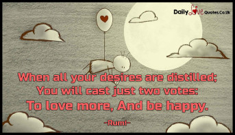 When all your desires are distilled; You will cast just two votes