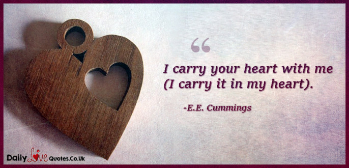 I carry your heart with me (I carry it in my heart)