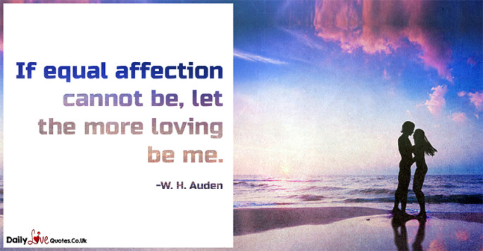 If equal affection cannot be, let the more loving be me