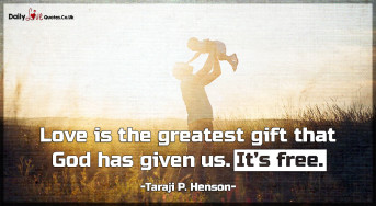 Love is the greatest gift that God has given us