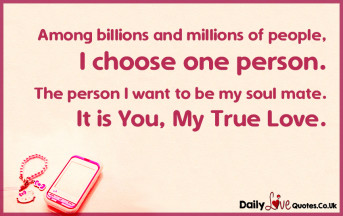 Among billions and millions of people, I choose one person. The person I want to