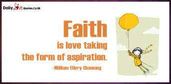Faith is love taking the form of aspiration