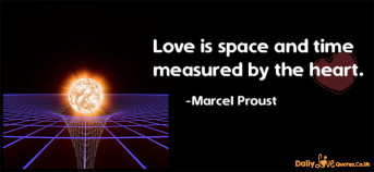 Love is space and time measured by the heart