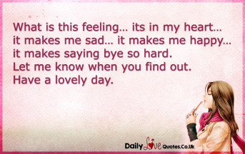 What is this feeling… its in my heart… it makes me sad… it makes me happy…