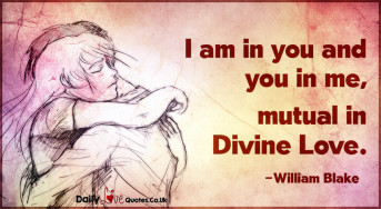 I am in you and you in me, mutual in divine love