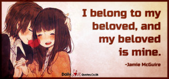 I belong to my beloved, and my beloved is mine
