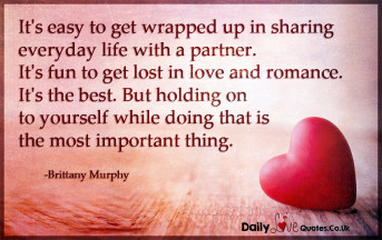 It's easy to get wrapped up in sharing everyday life with a partner. It's fun to get lost in love