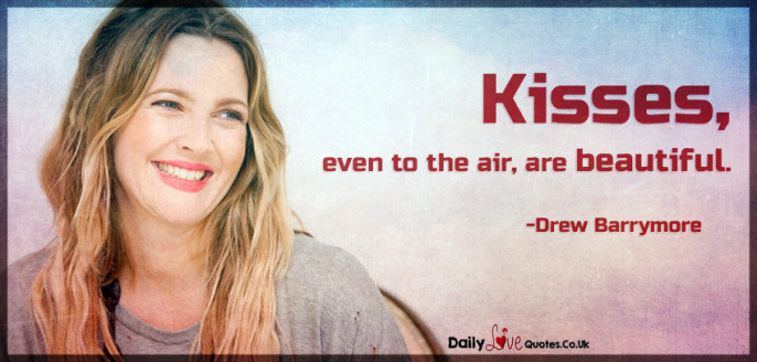 Kisses, even to the air, are beautiful
