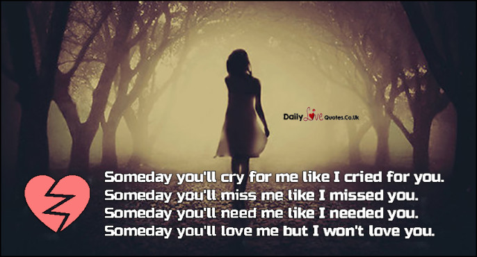 Me quotes miss you will someday 100+ Quotes