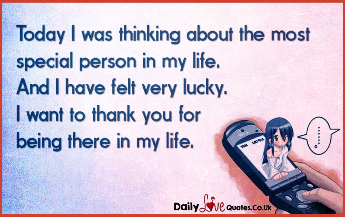 » Today I Was Thinking About The Most Special Person In My